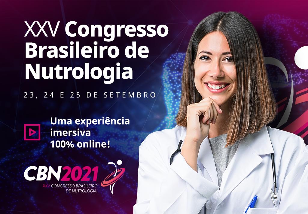 CBN 2021 ONLINE | 25º Congresso Brasileiro de Nutrologia