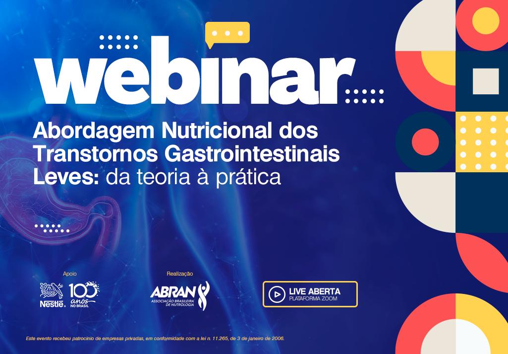 Webinar | Abordagem Nutricional dos Transtornos Gastrointestinais Leves: da teoria à pratica
