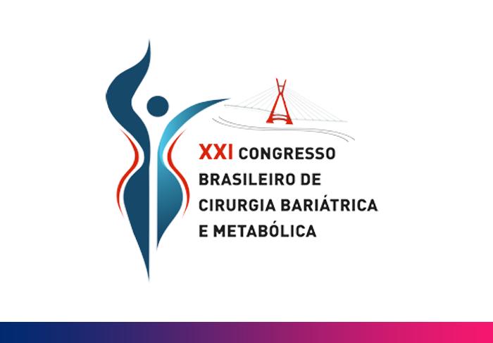 XXI Congresso Brasileiro de Cirurgia Bariátrica e Metabólica da SBCBM