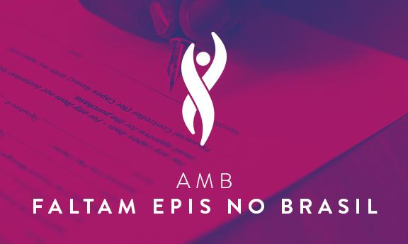 AMB: Faltam EPIs em todo o país