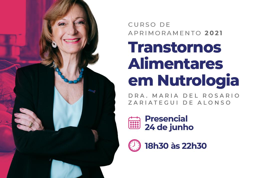 Curso de Aprimoramento 2021 | Transtornos Alimentares em Nutrologia